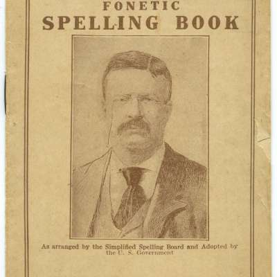 The Roosevelt Fonetic Spelling Book, 1906